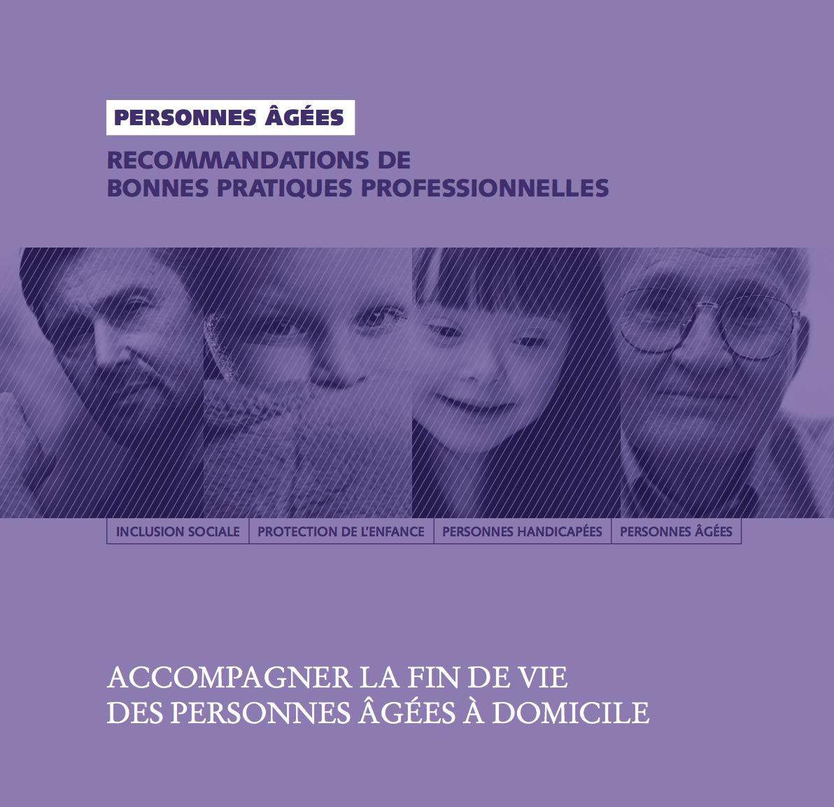 Recommandations ANESM – Accompagner la fin de vie des personnes âgées à domicile